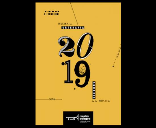 2019ko Musikaren Urtekaria argitaratu du Musika Bulegoak